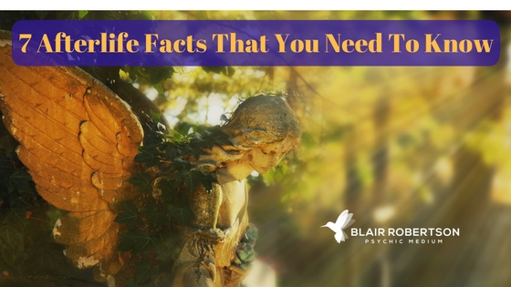 7 Afterlife Facts That You Need To Know